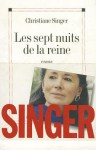 Les Sept Nuits de la reine - Christiane Singer