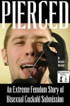 Pierced: An Extreme Femdom Story of Bisexual Cuckold Submission - Meredith Marshall, N.T. Morley