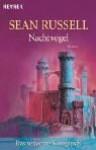Nachtvogel. Das Verlorene Königreich - Sean Russell, Hans-Ulrich Möhring