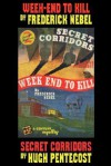Mystery Double: Week-End to Kill and Secret Corridors - Hugh Pentecost, Frederick Nebel