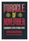 Miracle of November: Madrid's Epic Stand, 1936 - Dan Kurzman