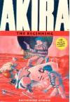 Akira: The Beginning - Katsuhiro Otomo