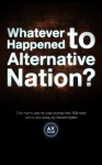Whatever Happened to Alternative Nation? - Steven Hyden