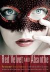 Red Velvet and Absinthe - Kelley Armstrong, Mitzi Szereto