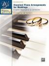 Classical Piano Arrangements for Weddings: 8 Famous Masterpieces for Ceremonies - Jan Sanborn