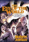 The Eye of the World: the Graphic Novel, Volume Two (Wheel of Time Other) - Robert Jordan, Chuck Dixon, Andie Tong