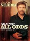 Against All Odds - Chuck Norris, Ken Abraham
