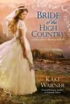 Bride of the High Country - Kaki Warner