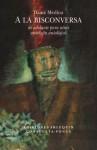 A la bisconversa - Dante Medina