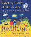 Under the Moon and Over the Sea: A Collection of Caribbean Poems - John Agard, Grace Nichols