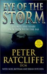 Eye Of The Storm: Twenty-Five Years In Action With The SAS - Peter Ratcliffe, Noel Botham, Brian Hitchen