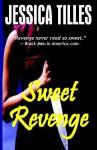 Sweet Revenge - Jessica Tilles