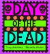 Day of the Dead - Tony Johnston, Jeanette Winter
