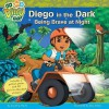 Diego in the Dark: Being Brave at Night - Cynthia Stierle, Alex Maher