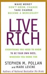 Live Rich: Everything You Need to Know To Be Your Own Boss - Stephen M. Pollan, Mark Levine