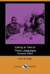 Eating in Two or Three Languages - Irvin S. Cobb