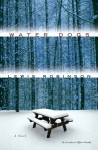 Water Dogs: A Novel - Lewis Robinson