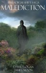 Malediction (Paradigm Shift Saga) - David Logan, James Moon