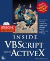 Inside Vbscript and Activex - Yusuf Malluf, Art Scott, Cameron Laird, Michael C. Amundsen, Jeffrey McManus, Eric Smith