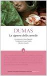 La signora delle camelie - Alexandre Dumas-fils, Luisa Collodi