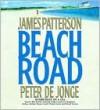 Beach Road - James Patterson, Peter de Jonge, Billy Baldwin