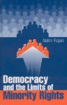 Democracy and the Limits of Minority Rights - Nalini Rajan