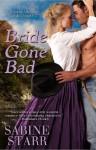 Bride Gone Bad - Sabine Starr