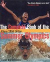 The Complete Book Of The Summer Olympics: Athens 2004 (Complete Book Of The Olympics) - David Wallechinsky
