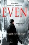 Even - Andrew Grant