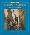 Mustang Man - Louis L'Amour, Terrence Mann
