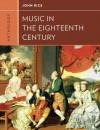 Anthology for Music in the Eighteenth Century (Western Music in Context: A Norton History) - John A Rice, Walter Frisch