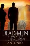 Dead Men Tell Tales - Antonio