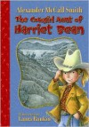 The Cowgirl Aunt of Harriet Bean - Alexander McCall Smith, Laura Rankin