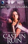 Cast in Ruin (Luna) (The Chronicles of Elantra - Book 7) - Michelle Sagara