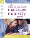 The Focus on the Family Marriage Ministry Guide (Focus on the Family Marriage Series) - Gary Smalley, Focus on the Family