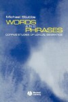 Words and Phrases: A Strategic Introduction - Michael Stubbs