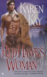 Red Hawk's Woman - Karen Kay