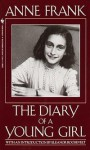 Anne Frank: The Diary of a Young Girl - Anne Frank