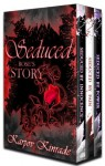 Seduced: Rose's Story (Books 1-3) (The Seduced Saga) - Karpov Kinrade