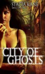 City of Ghosts (Downside Ghosts, Book 3) - Stacia Kane