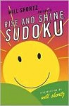 Will Shortz Presents Rise and Shine Sudoku - Will Shortz