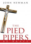 The Pied Pipers - John Newman