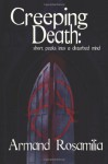Creeping Death: Short Peeks Into a Disturbed Mind - Armand Rosamilia