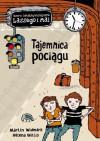 Tajemnica pociągu (Biuro detektywistyczne Lassego i Mai, #7) - Martin Widmark, Helena Willis, Barbara Gawryluk