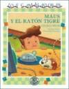 Maus y El Raton Tigre - Cecilia Pisos