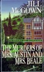 The Murders of Mrs. Austin and Mrs. Beale - Jill McGown