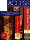 ACCESSWalks San Francisco Book and Cassette - Richard Saul Wurman, Richard Dominick, Nan Lyons, Executive Producer of the <I>Jerry Springer Show</I> Richard Dominick