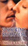 Shocking Behavior - Jennifer Archer
