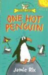 One Hot Penguin - Jamie Rix