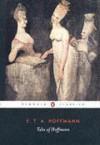 Tales of Hoffmann - E.T.A. Hoffmann